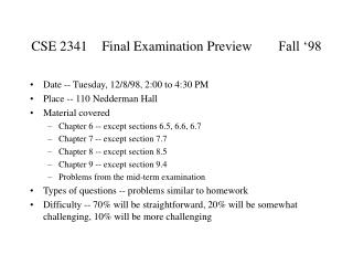CSE 2341	Final Examination Preview	Fall '98