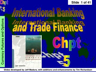 International Banking and Trade Finance
