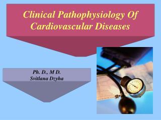 Clinical Pathophysiology Of Cardiovascular Diseases