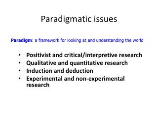 Paradigmatic issues