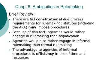 Chap. 8: Ambiguities in Rulemaking