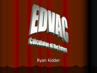 Ryan Kidder