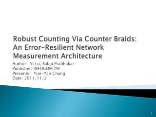 Robust Counting Via Counter Braids: An Error-Resilient Network Measurement Architecture
