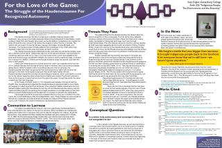 For the Love of the Game: The Struggle of the Haudenosaunee For Recognized Autonomy
