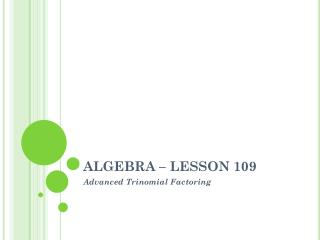 ALGEBRA � LESSON 109