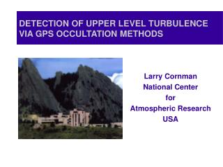 DETECTION OF UPPER LEVEL TURBULENCE VIA GPS OCCULTATION METHODS