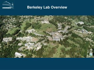 Berkeley Lab Overview