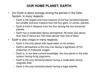 OUR HOME PLANET, EARTH