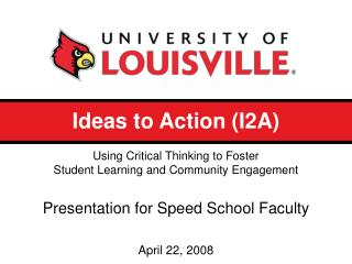 Ideas to Action (I2A)