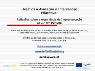 Desafios   Avalia  o e Interven  o Educativa:  Reflex es sobre a experi ncia de Implementa  o da CIF em Portugal