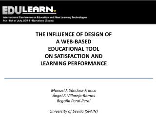 THE INFLUENCE OF DESIGN OF A WEB-BASED  EDUCATIONAL TOOL  ON SATISFACTION AND LEARNING PERFORMANCE