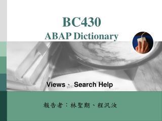BC430 ABAP Dictionary