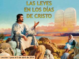 Lección 1 para el 5 de abril de 2014