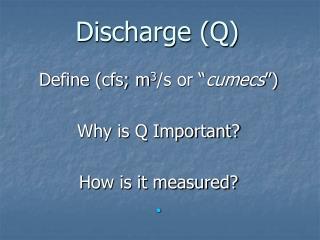 Discharge (Q)