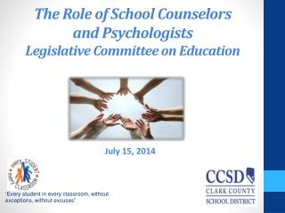 The Role of School Counselors and Psychologists Legislative Committee on Education