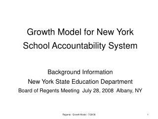 Growth Model for New York School Accountability System