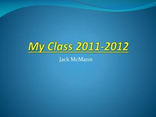 My Class 2011-2012