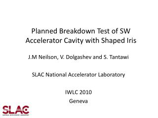 Planned Breakdown Test of SW Accelerator Cavity with Shaped Iris