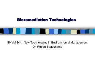 Bioremediation Technologies