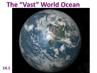 "The ""Vast"" World Ocean"