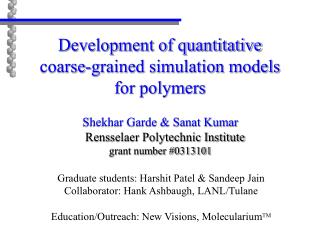 Development of quantitative  coarse-grained simulation models  for polymers