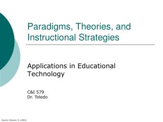Paradigms, Theories, and Instructional Strategies