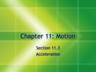 Chapter 11: Motion