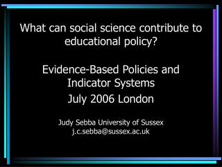 What can social science contribute to educational policy?
