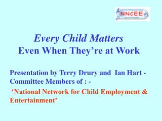 Every Child Matters Even When They re at Work