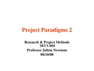 Project Paradigms 2