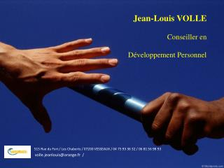 Jean-Louis VOLLE Conseiller  en D�veloppement  Personnel
