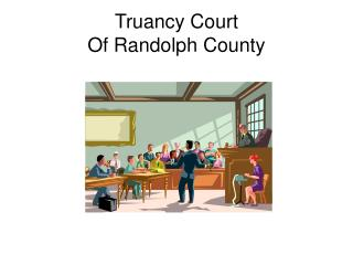Truancy Court  Of Randolph County