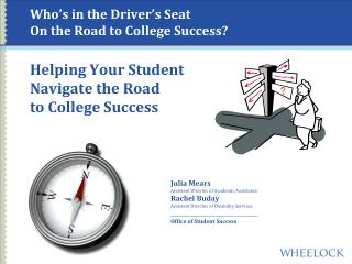 Who's in the Driver's Seat  On the Road to College Success?