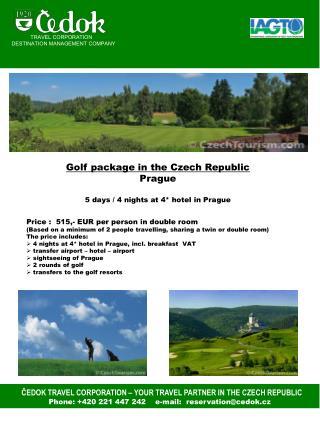 ČEDOK TRAVEL CORPORATION – YOUR TRAVEL PARTNER IN THE CZECH REPUBLIC