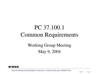 PC 37.100.1 Common Requirements