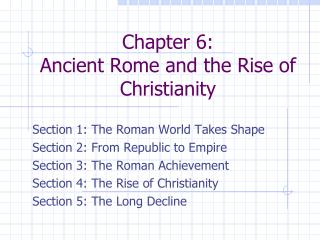 Chapter 6:  Ancient Rome and the Rise of Christianity