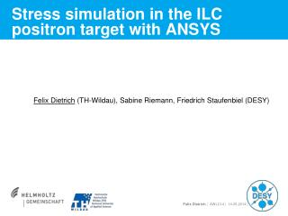 Stress simulation in the ILC positron target with ANSYS