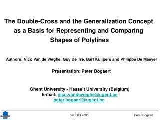 The Double-Cross and the Generalization Concept  as a Basis for Representing and Comparing