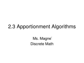 2.3 Apportionment Algorithms