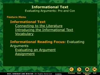 Informational Text Evaluating Arguments: Pro and Con