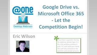 Google Drive vs. Microsoft Office 365 - Let the Competition Begin!