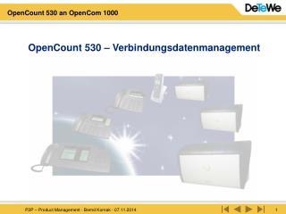 OpenCount 530 – Verbindungsdatenmanagement