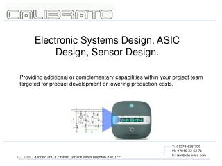 Electronic Systems Design, ASIC Design, Sensor Design.
