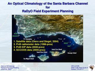 Optical Climatology RaDyO Planning Meeting June 6-8, 2007