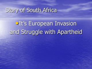 Story of South Africa