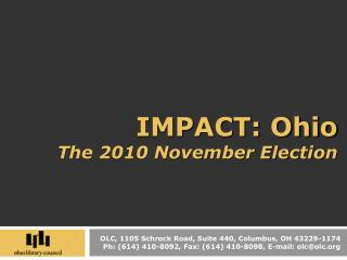 IMPACT: Ohio The 2010 November Election