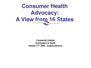 Consumer Health Advocacy: A View from 16 States