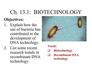 Ch. 13.1:  BIOTECHNOLOGY