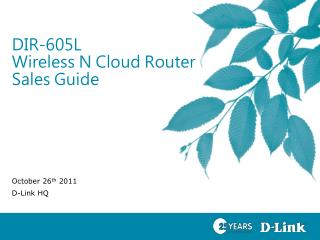 DIR-605L  Wireless N Cloud Router Sales Guide