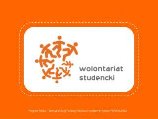 Program Polsko – Amerykańskiej Fundacji Wolności realizowany przez PSPiA KLANZA